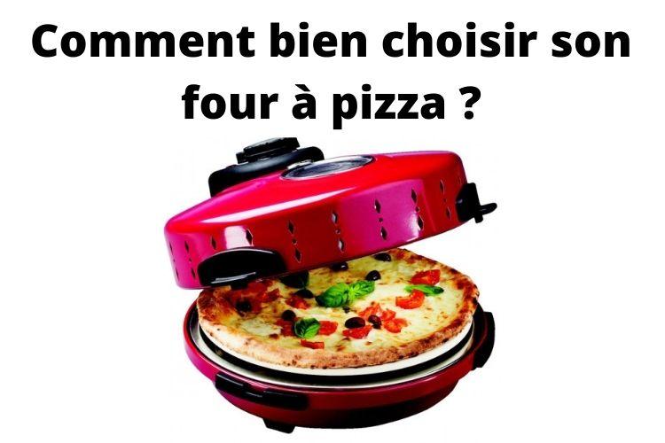 quel four a pizza choisir